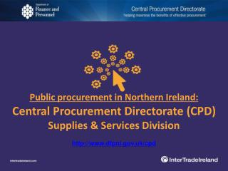 Public procurement in Northern Ireland: Central Procurement Directorate (CPD)