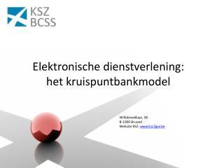 Elektronische dienstverlening: het kruispuntbankmodel