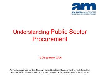 Understanding  Public Sector Procurement 13 December 2006