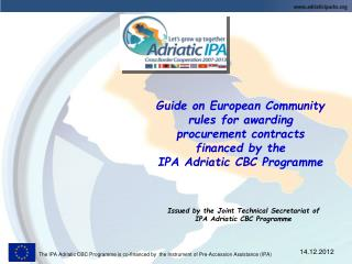 Guide on European Community rules for awarding procurement contracts financed by the