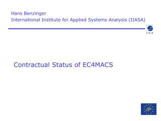 Contractual Status of EC4MACS
