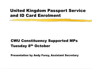 United Kingdom Passport Service and ID Card Enrolment