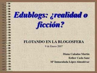 Edublogs: ¿realidad o ficción?