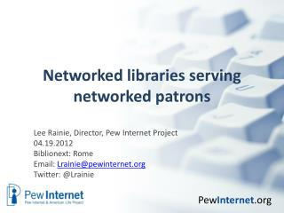 Networked libraries serving networked patrons