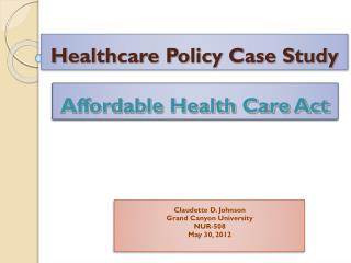 Healthcare Policy Case Study