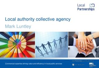 Local authority collective agency