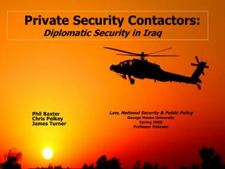 Private Security Contactors: Diplomatic Security in Iraq