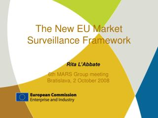 The New EU Market Surveillance Framework