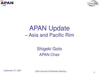 APAN Update – Asia and Pacific Rim