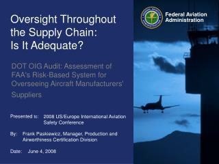Oversight Throughout the Supply Chain:        Is It Adequate?