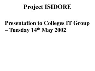 Project ISIDORE