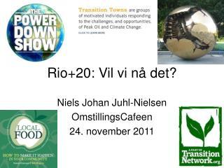 Rio+20: Vil vi nå det?
