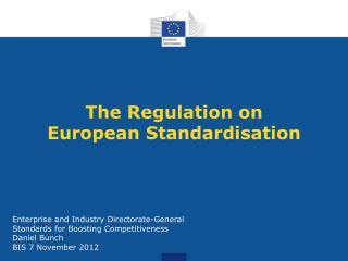 The Regulation on European Standardisation