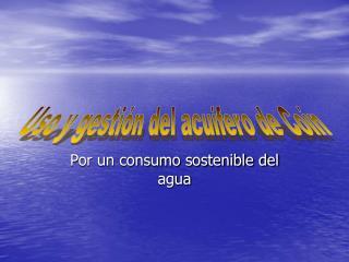 Por un consumo sostenible del agua