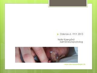 Psykologiske konsekvenser  af meget for tidlig fødsel