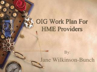 OIG Work Plan For HME Providers