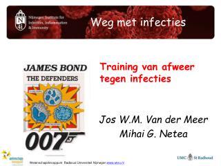 Weg met infecties