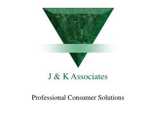 J & K Associates