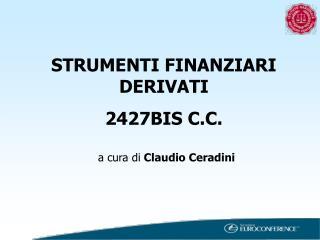 STRUMENTI FINANZIARI DERIVATI 2427BIS C.C.