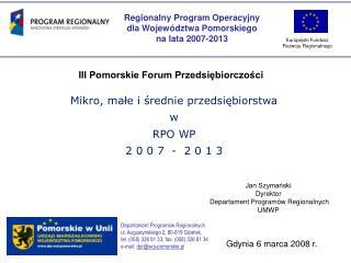 Regionalny Program Operacyjny  dla Województwa Pomorskiego  na lata 2007-2013