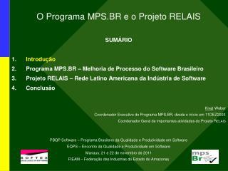 O Programa MPS.BR e o Projeto RELAIS