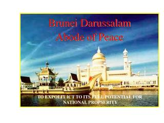 Brunei Darussalam Abode of Peace