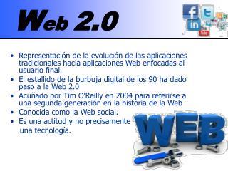 W eb  2.0