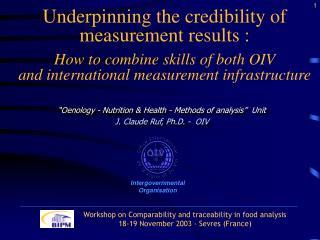 """Oenology - Nutrition & Health - Methods of analysis""  Unit J. Claude Ruf, Ph.D. -  OIV"