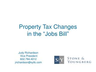 """Property Tax Changes  in the """"Jobs Bill"""""""