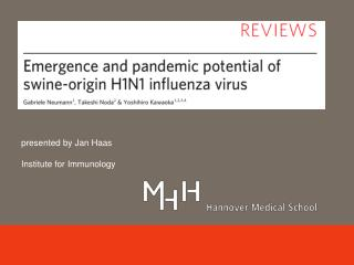 p resented by Jan Haas Institute for Immunology