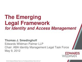 The Emerging  Legal Framework  for Identity and Access Management