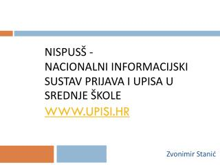 NISPUS� - Nacionalni informacijski sustav prijava i upisa u srednje �kole upisi.hr