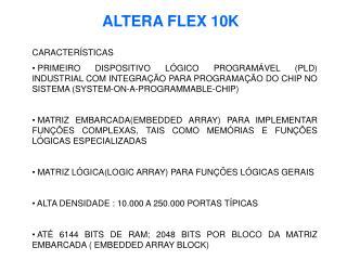 ALTERA FLEX 10K