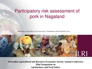Participatory risk assessment of pork in Nagaland