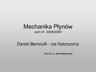 Mechanika P?yn�w sem.VI  2008/2009