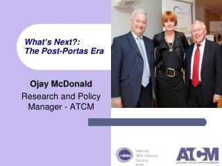 What � s Next?: The Post-Portas Era
