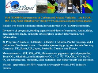 Carbon Variability Study from Ships of Opportunity (CAVASSOO)
