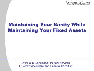 Maintaining Your Sanity While Maintaining Your Fixed Assets
