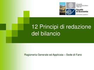 12 Principi di redazione del bilancio