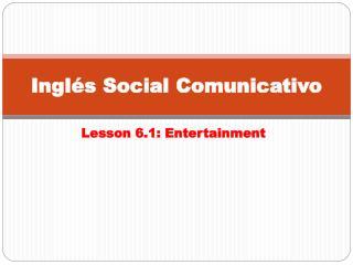 Inglés Social Comunicativo