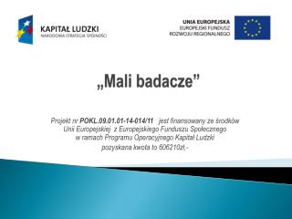 """""""Mali badacze"""""""