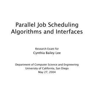 Parallel Job Scheduling Algorithms and Interfaces