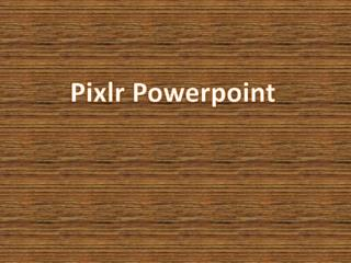 Pixlr Powerpoint