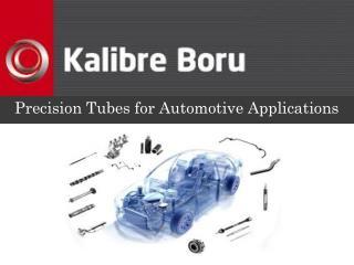 Precision  Tubes for  Automotive Applications