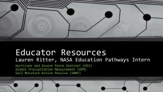 Educator Resources Lauren Ritter, NASA Education Pathways Intern