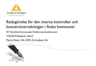 Redogörelse för den interna kontrollen och koncernövervakningen i finska kommuner