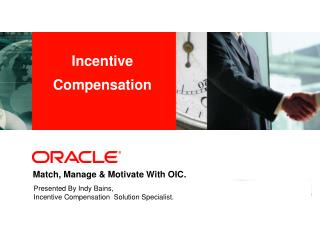 Match, Manage & Motivate With OIC.
