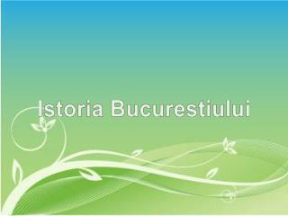 Istoria Bucurestiului