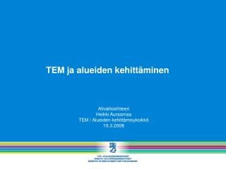 TEM ja alueiden kehittäminen