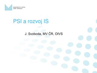 PSI a rozvoj IS